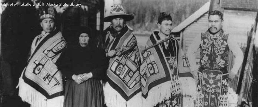 Historic photo of Chief Mitlakatle and staff from the Alaska State Library
