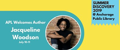 APL Welcomes Author Jacqueline Woodson July 10-11 with photo of author