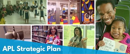 Photo collage of Anchorage Public Library patrons with text: APL Strategic Plan