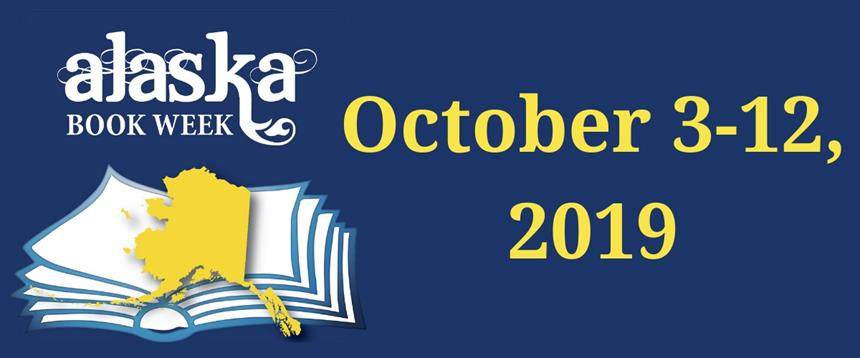 Alaska Book Week: October 3-12, 2019