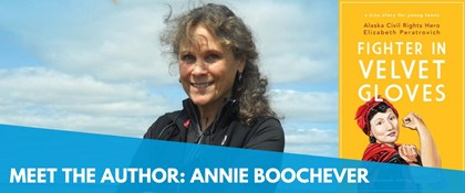 Photo of Annie Boochever and book cover: Fighter in Velvet Gloves