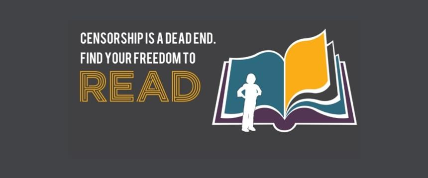 "Drawing of person in silhouette standing in front of book with text: ""Censorship is a dead end. Find your freedom to read."""
